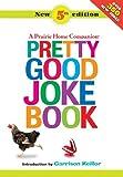 Pretty Good Joke Book: A Prairie Home Companion