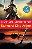 img - for Stories of King Arthur book / textbook / text book