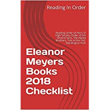 Eleanor Meyers Books 2018 Checklist: Reading Order of Heirs of High Society, Order of the Second Sons, Stand Alone Books, The Abbey Brothers, Tots of the Ton, Wardington Park and more