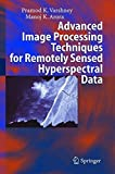 img - for Advanced Image Processing Techniques for Remotely Sensed Hyperspectral Data by Pramod K. Varshney (2004-10-05) book / textbook / text book
