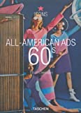 img - for All-American Ads 60s (Icons Series) book / textbook / text book