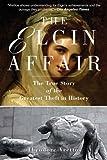 The Elgin Affair, Theodore Vrettos, 1611453151