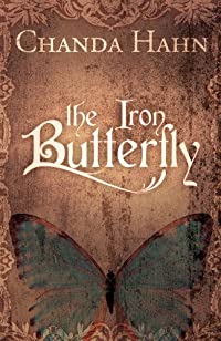 The Iron Butterfly by Chanda Hahn ebook deal