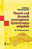 Theorie und Numerik restringierter Optimierungsaufgaben (Springer-Lehrbuch Masterclass)