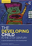 The Developing Child in the 21st Century, Sandra Smidt, 0415658667