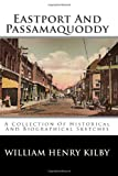 Eastport and Passamaquoddy, William Henry Kilby, 1494498200