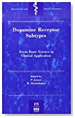 Dopamine Receptor Sub-Types: From Basic Sciences to Clinical Applications (Biomedical and Health Research, Vol. 19)