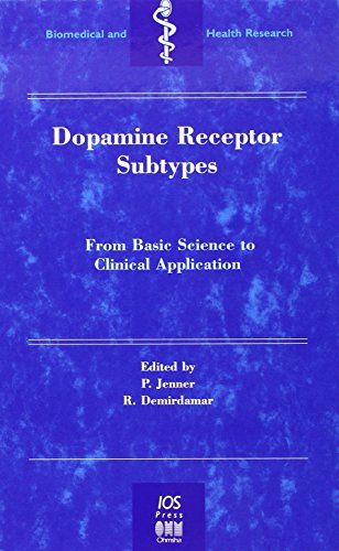(Dopamine Receptor Sub-Types: From Basic Sciences to Clinical Applications (Biomedical and Health Research, Vol. 19) (Biomedical and Health Research, V. 19))