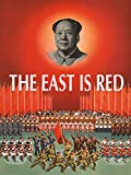 The East Is Red