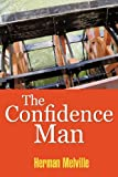 The Confidence-Man, Herman Melville, 1613822359