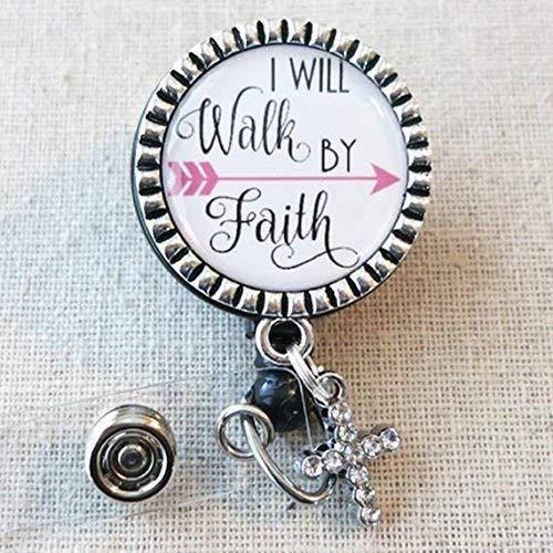 Nursing Badge Reel, I Will Walk By Faith 2 Corinthians 5:7 - Retractable ID  Badge Reel With Swivel Pinch Clip, Nurse Badge Holder, Nurse Graduation