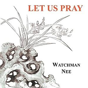 Let Us Pray Audiobook