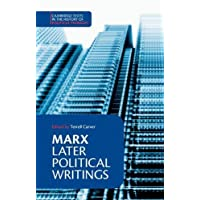 Marx: Later Political Writings (Cambridge Texts in the History of Political Thought)