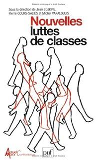 Nouvelles luttes de classes par Jean Lojkine