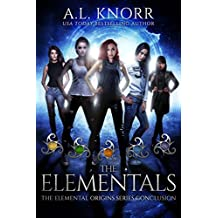 The Elementals: An Elemental Origins Novel