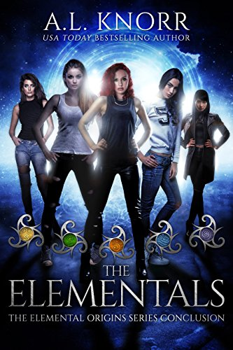The Elementals: The Elemental Origins Ensemble Novel (The Elemental Origins Series Book 6)