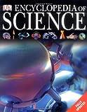 Encyclopedia of Science (Dk Encyclopedia)