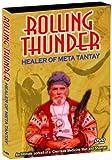 Rolling Thunder: Healer of Meta Tantay