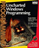 Uncharted Windows Programming, William H. Roetzheim, 0672302993