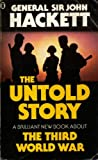 The Third World War - The Untold Story