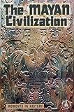 The Mayan Civilization, Shirley Jordan, 0756900840