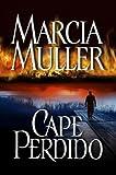 Cape Perdido, Marcia Muller, 089296006X