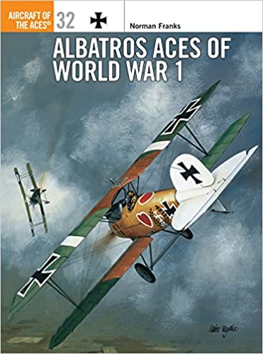 american aces of world war i osprey aircraft of the aces no 42