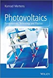 Photovoltaics: Fundamentals, Technology and Practice