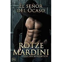 El señor del Ocaso: Thriller romántico (Spanish Edition)