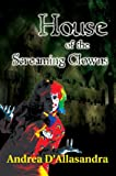 img - for House of the Screaming Clowns book / textbook / text book