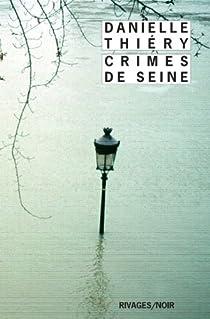 Crimes de Seine par Thiéry