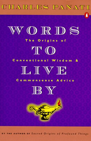 Words to Live By: The Origins of Conventional Wisdom and Commonsense (Surf Conventional)