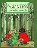 The Giantess, Eveline Hasler, 0916291766