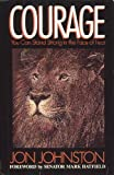 img - for Courage: You Can Stand Strong in the Face of Fear book / textbook / text book