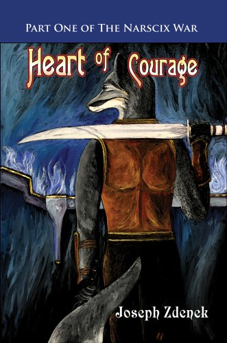 Download Heart of Courage: Part One of The Narscix War pdf
