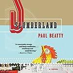 Slumberland: A Novel | Paul Beatty