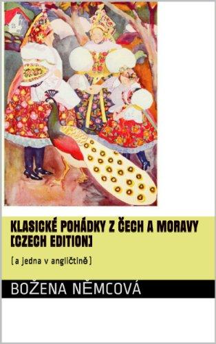 Klasické pohádky z Čech a Moravy [Czech edition]: (a jedna v angličtině)