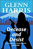 Decease and Desist (McCall - Malone Mystery Book 2)