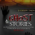 Ghost Stories: 2 Creepy Tales | Pennie Mae Cartawick