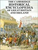 The Cambridge Historical Encyclopedia of Great Britain and Ireland, , 0521395526