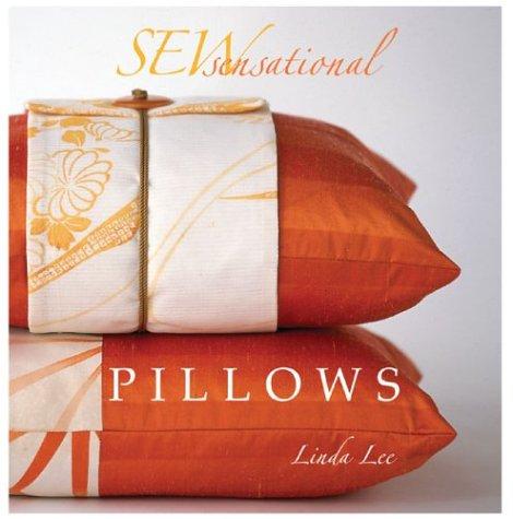 - Sew Sensational: Pillows