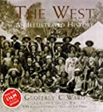 img - for The West, an Illustrated History book / textbook / text book