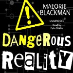 Dangerous Reality | Malorie Blackman