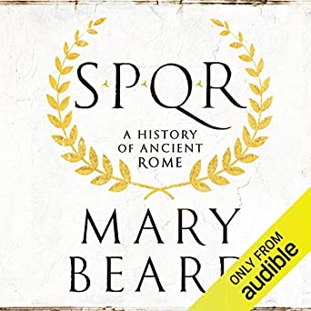 SPQR: A History of Ancient Rome (Audio Download): Amazon co uk: Mary