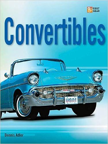 Ilmainen pdf-tiedostojen lataaminen Convertibles (First Gear) PDF iBook PDB