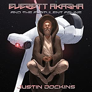 Everett Akasha and the Flatulent Feline Audiobook