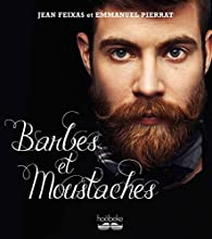 Barbes et Moustaches par Pierrat