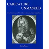 Caricature Unmasked: Irony, Authenticity, and Individualism in Eighteenth-Century English Prints
