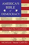 "America's Bible of Democracy, Nicholas ""Monte"" Caputo, 1585010928"