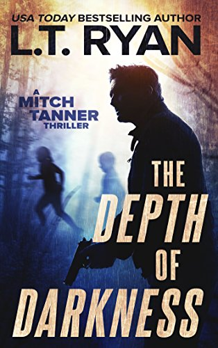 The Depth of Darkness (Mitch Tanner Book 1) (Hunting Tradition Series)